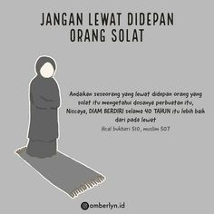 "Fiqih Muslimah on Instagram: ""LEWAT DI DEPAN ORANG YANG SHALAT  Nabi Shallallahu'alaihi Wasallam bersabda:  لَوْ يَعْلَمُ الْمَارُّ بَيْنَ يَدَيِ الْمُصَلِّي مَاذَا…"" Doa Islam, Allah Islam, Islamic Inspirational Quotes, Islamic Quotes, All About Islam, Learn Islam, Islam Facts, Self Reminder, Muslim Quotes"