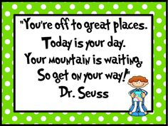 One of my favorite Dr. Seuss quotes