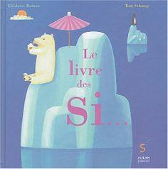 Conditionnel présent Le livre des Si... de Ghislaine Roman http://www.amazon.fr/dp/2745913875/ref=cm_sw_r_pi_dp_FpVfvb1D3J38Y