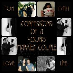 Confessions of a young married couple - love - life - fun - faith - www.fiftyloop.com Lucia Dramat - Ryan Dramat