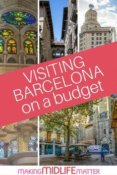 Here are some tips and tricks for visiting Barcelona Spain on a budget. via @makingmidlife