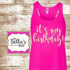 It's My Birthday Flowy Adult Tank- Birthday shirt- Adult Birthday Shirt…