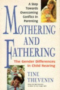 "Tine Thevenin is supportive and encouraging to new parents who want to follow their hearts and instincts when carrying for their children. She gives credit to the unique and different parenting styles of men and women and acknowledges that both are needed to raise a healthy, happy individual. More importantly, she tells mothers that they should not have to fight off their ""mothering instincts"" or follow a guide book to parenting."