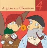 Título: Argitxo eta Olentzero Autor: Joanes Urkixo Beitia Editorial: Euskal Herriko Ikastolen Elkartea Fecha de publicación: 2003 Ilustrador: Lorena Martínez Oronoz