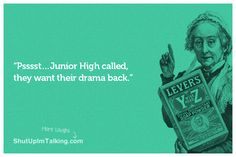 Too Much Drama For Your Mama / ha! shutupimtalking.com <- funny stuff!