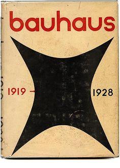 BAUHAUS 1919 – 1928 Herbert Bayer, Walter Gropius and Ise Gropius [Editors]