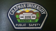 Chapman University Public Safety Patch, Orange County, California (Current Issue)