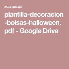 plantilla-decoracion-bolsas-halloween.pdf - Google Drive