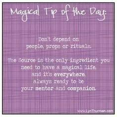 *Magical tip of the day: Don't depend on people, props or rituals. The source is the only ingredient you need to have a magical life, and it's everywhere, always ready to be your mentor and companion. Wiccan Witch, Wicca Witchcraft, Wiccan Magic, Magick Spells, The Good Witch, Tip Of The Day, Sabbats, Witches Brew, Practical Magic