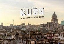 Kuba Reisebericht: Rundreise Havanna bis Santiago de Cuba