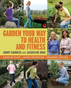 Garden Your Way to Health and Fitness [Apr 15, 2008] Knox, Jacqueline and Gui]