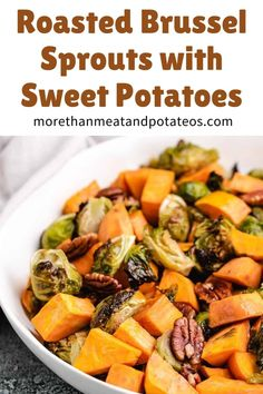 Our tender roasted brussel sprouts and sweet potatoes are flavored with toasted pecans and pure maple syrup. #morethanmeatandpotatoes Sweet Potato Side Dish, Sweet Potato Pecan, Potato Sides, Potato Side Dishes, Vegetable Side Dishes, Vegetable Recipes, Beef Recipes, Healthy Recipes, Vegetarian Recipes