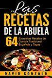 Free Kindle Book -   Las Recetas de la Abuela: 64 Exquisitas Recetas de Comida Española Tradicional y Tapas (recetas, recetas alcalinas, recetas vegetarianas, cocina, cocina casera, cocina sencilla) (Spanish Edition) Check more at http://www.free-kindle-books-4u.com/travelfree-las-recetas-de-la-abuela-64-exquisitas-recetas-de-comida-espanola-tradicional-y-tapas-recetas-recetas-alcalinas-recetas-vegetarianas-cocina-cocina-casera-cocina-sencilla-spanis/