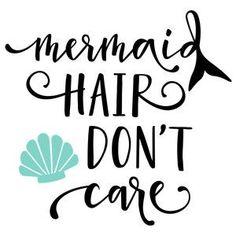 Silhouette Design Store: mermaid hair don& care phrase Silhouette Cameo Projects, Silhouette Design, Mermaid Silhouette, Free Svg, Mermaid Quotes, Mermaid Shirt, Vinyl Shirts, Kids Shirts, Cricut Creations