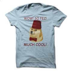 Funny Doge Meme - So Fez Shiba Inu T Shirt - #hoodie #hoodie sweatshirts. SIMILAR ITEMS => https://www.sunfrog.com/Funny/Funny-Doge-Meme--So-Fez-Shiba-Inu-T-Shirt.html?id=60505