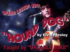 HOUND DOG by Elvis Presley - Ukulele Tutorial by UKULELE MIKE LYNCH