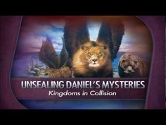 Unsealing Daniel's Mysteries - Kingdoms in Collision (Daniel Guy Names, Amazing Facts, Fun Facts, Mystery, Bible, Christian, Future, Biblia, Future Tense