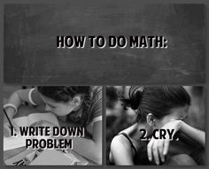 how I feel about Math. If I go to school for accounting I hope my view on math changes