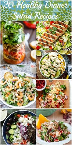 Quick, Healthy, Satisfying and easy dinner recipes - make salad the whole meal