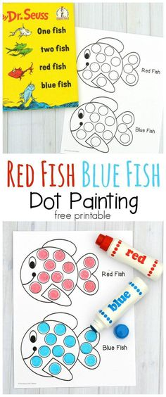 """Red Fish Blue Fish Activity This dot marker printable pairs great with the classic Dr. Seuss book """"One Fish Two Fish Red Fish Blue Fish. Use do a dot markers, bingo daubers, pom poms, or dot stickers. Preschool Themes, Preschool Lessons, Preschool Activities, Dr Seuss Preschool Art, Rainbow Fish Activities, Preschool Colors, Book Activities, Dr Seuss Week, Dr Suess"""