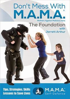 Don't Mess With M.A.M.A. Self-Defense DVD Targets Safety for Moms with Kids