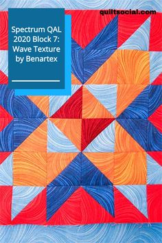 Here's Paul Léger's Block 7 for the Spectrum QAL 2020 using the very colorful Wave Texture Fabric Collection by Benartex. Free block pattern #TheSewGoesOn #Paullegerquilts #benartex_fabrics #letsquiltalong #patchwork Quilting Projects, Quilting Designs, Pattern Blocks, Quilt Patterns, Red Fabric, Craft Tutorials, Pattern Making, Quilt Blocks, Spectrum