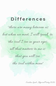 #differences #skywardpoetry #carolinelamb All That Matters, Soul Searching, My Poetry, Knitting Patterns, Words, Knitting Paterns, Cable Knitting Patterns, Knit Patterns, Loom Knitting Patterns
