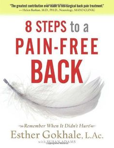 8 Steps to a Pain-Free Back: Natural Posture Solutions fo