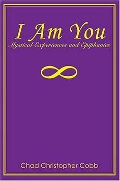 I Am You: Mystical Experiences and Epiphanies