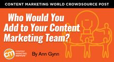Who Would You Add to Your Content Marketing Team? http://contentmarketinginstitute.com/2017/08/add-content-marketing-team/?utm_campaign=crowdfire&utm_content=crowdfire&utm_medium=social&utm_source=pinterest