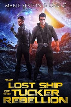 The Lost Ship of the Tucker Rebellion by Marie Sexton & Cari Z. 🌟 2 (DNF 22%) 🌟 #UltraMeitalReviews #BookReview #Romance #GayRomance #LGBTQ #SciFiRomance #CariZ #MarieSexton #Review #Reviews #Books #Reading #Readingtime #BookShelf #BookShelves #BooksBooksBooks