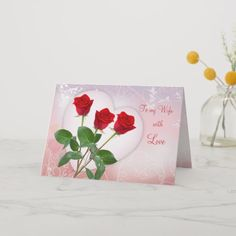 Shop Valentine's card for Wife with red roses and heart created by IrinaFraser. Valentines Card Design, Valentine Gift For Wife, Love Valentines, Valentine Cards, Diy Gifts For Boyfriend, Gifts For Wife, Paper Texture, Red Roses, Holiday Cards