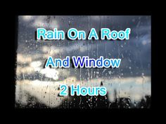 """Rain"" On A Roof And Window 2 Hours- Amazing""Rain Sounds""For Sleeping Rain Sounds For Sleeping, Calming Sounds, Sound Of Rain, Neon Signs, Windows, Amazing, Youtube, Youtubers, Ramen"