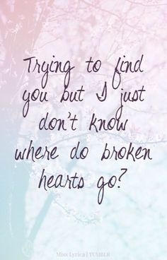 Where Did Broken Hearts Go - One Direction