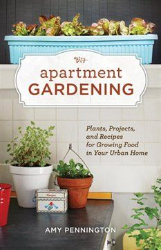 Apartment Gardening - may be needing this in a few months