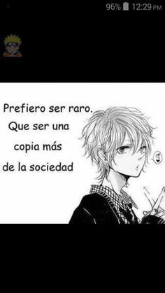 Read Cap 20 from the story Frases de animes by saz_wppm with reads. Sad Anime, Me Me Me Anime, Anime Love, Kawaii Anime, Anime Triste, Motivational Phrases, Sad Love, Some Quotes, Anime Comics