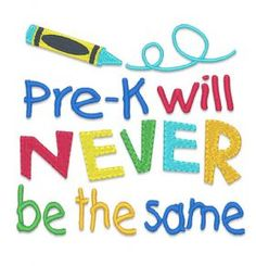 Designs :: Occasions :: Back to School :: Pre-K Never the same