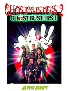 Classic Comedy GHOSTBUSTERS 2 Movie Script , http://www.amazon.com/dp/B008C36LUK/ref=cm_sw_r_pi_dp_87o3pb1AW8XEW