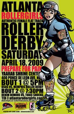 Roller Derby Poster designed and illustrated by Dave Cook. http://www.atlantarollergirls.com/