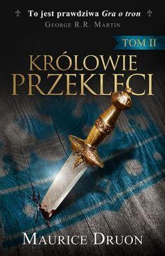 Królowie przeklęci. Tom II Fantasy, Books, Libros, Book, Fantasy Books, Fantasia, Book Illustrations, Libri