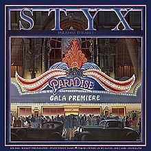 Styx's album Paradise Theater was named after and featured cover art based on the famous Paradise Theater, once located on Chicago's West Side. -   Famous Albums that Feature Chicago-Themed Cover Art | Notes From Chicago Music Underground