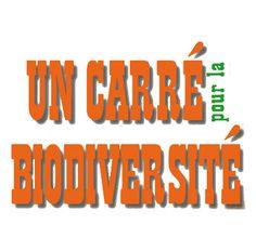 UN CARRE pour la BIODIVERSITE Un observatoire local de la biodiversité porté par le CPIE du Périgord-Limousin et ouvert aux particuliers, collectivités, entreprises et écoles.