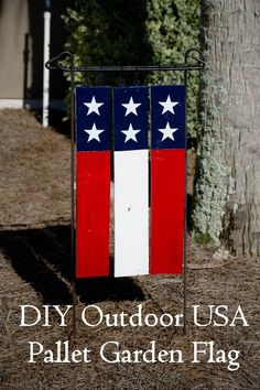 Perfectly rustic American pallet flag for the garden.
