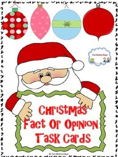 Fact or Opinion : Christmas Theme Task Cards $2.00