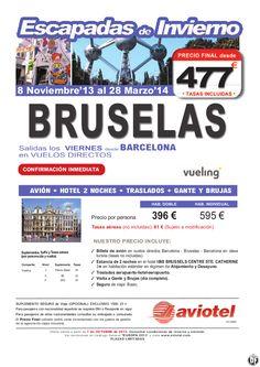 BRUSELAS invierno'13/14 Avion+2 noches hotel+traslados+Gante y Brujas · Salidas BCN desde 477 euros - http://zocotours.com/bruselas-invierno1314-avion2-noches-hoteltrasladosgante-y-brujas-%c2%b7-salidas-bcn-desde-477-euros/