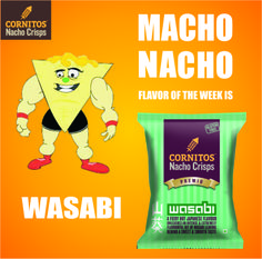 BOLD, STRONG and absolutely Dabaang is CORNITOS! #WASABI flavor!  Agree or disagree?