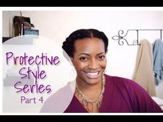 Protective Natural Hair Styles in 5 Minutes or Less! | Curly Nikki | Natural Hair Care