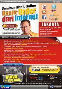 Seminar Bisnis Online BANJIR ORDER DARI INTERNET  26 September 2014 Hotel Maharani Jakarta SElatan