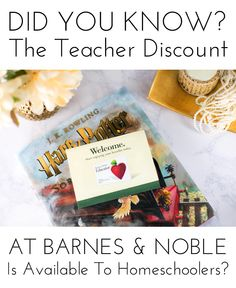 Did you know that homeschool families qualify for the teacher discount at Barnes and Noble? Find out more!