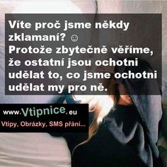 srandovni-obrazky-22-2 Story Quotes, New Quotes, Love Quotes, Motivational Quotes, Inspirational Quotes, Interesting Quotes, Amazing Quotes, Emotional Pain, Motto